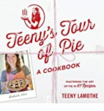 img - for Teeny's Tour of Pie: A Cookbook (Paperback) - Common book / textbook / text book