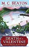 Death of a Valentine (Hamish Macbeth) M.C. Beaton