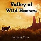 Valley of Wild Horses Hörbuch von Zane Grey Gesprochen von: Al Kessel