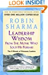Leadership Wisdom From The Monk Who S...