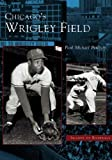 img - for Chicago's Wrigley Field (IL) (Images of Baseball) book / textbook / text book
