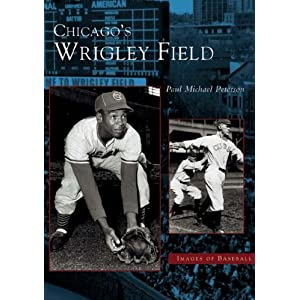 Chicago's Wrigley Field (IL) (Images of Baseball)