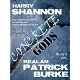 Concrete Gods ~ Kealan Patrick Burke