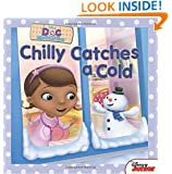 Doc McStuffins Chilly Catches a Cold (Disney Doc Mcstuffins)
