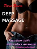 img - for Deep Massage: First-time thrills with a black masseuse (lesbian seduction) book / textbook / text book