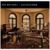 Orchestrionvon &#34;Pat Metheny&#34;