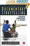 Documentary Storytelling: Creative No...
