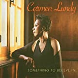 Something to Believe In Carmen Lundy