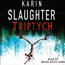 Triptych: Will Trent, Book 1 Audiobook by Karin Slaughter Narrated by Brian Keith Lewis