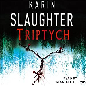 Triptych: Will Trent, Book 1 | [Karin Slaughter]