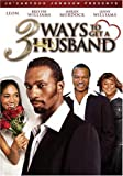 Je'Caryous Johnson Presents: 3 Ways to Get a Husband