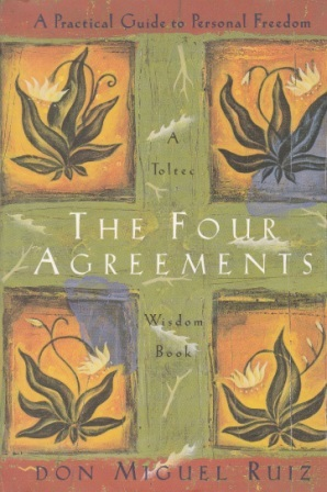The Four Agreements: A Practical Guide to Personal Freedom, A Toltec Wisdom Book: don Miguel Ruiz: 9781878424501: Amazon.com: Books