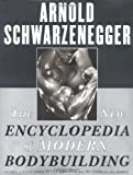 img - for The New Encyclopedia of Modern Bodybuilding: The Bible of Bodybuilding, Fully Updated and Revised by Schwarzenegger, Arnold, Dobbins, Bill published by Simon & Schuster (1998) [Hardcover] book / textbook / text book