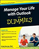 Manage Your Life with Outlook For Dummies (0471959308) by Greg Harvey