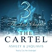 The Cartel 3: The Last Chapter |  Ashley & JaQuavis