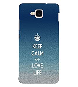 EPICCASE Keep Calm love Life Mobile Back Case Cover For Huawei Honor 5c (Designer Case)