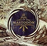 Call of the Mastodon by Mastodon (2006-01-23)