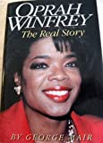 Oprah Winfrey: The Real Story