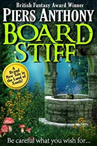 Board Stiff: Xanth #38 by