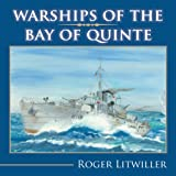 Warships of the Bay of Quniteby Roger Litwiller