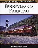 Pennsylvania Railroad (MBI Railroad Color History)