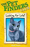 Looking for Lola (0340931329) by Ben M. Baglio