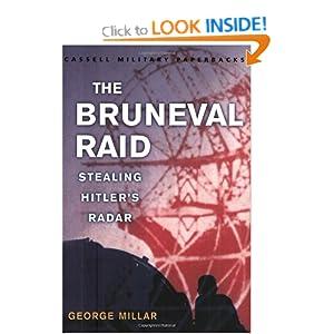 "The Bruneval Raid: Stealing Hitler""s Radar (Cassell Military Paperbacks) George Reid Millar"