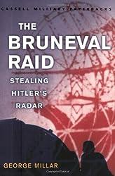 The Bruneval Raid: Stealing Hitler's Radar (Cassell Military Paperbacks)
