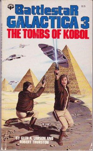Battlestar Galactica 3 - The Tombs of Kobol PDF