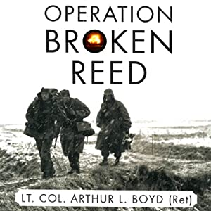 Operation Broken Reed | [Arthur Boyd]