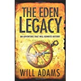 The Eden Legacyby Will Adams