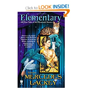 Elementary (All-New Tales of the Elemental Masters) by Mercedes Lackey