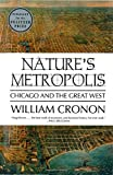 Natures Metropolis: Chicago and the Great West