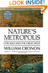 Nature's Metropolis: Chicago and the...