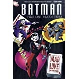 Batman: Mad Love and Other Storiespar Paul Dini