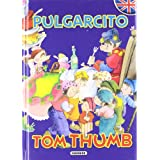 Pulgarcito/Tom Thumb (Cuentos Bilingües)