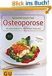 Gesund essen bei Osteoporose: 100 Gen...