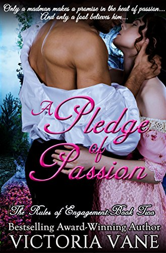 a-pledge-of-passion-the-rules-of-engagement-english-edition