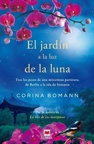 Libro el jard n a la luz de la luna the garden at for Los jardines de la luna