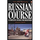 The New Penguin Russian Course: A Complete Course for Beginners (Penguin Handbooks)by Nicholas J. Brown