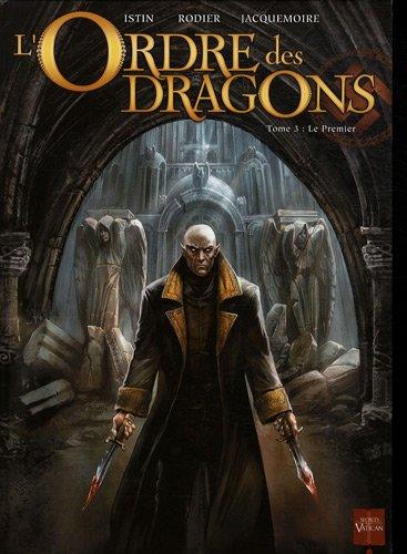 L'Ordre des Dragons t.3