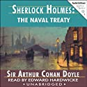 Sherlock Holmes: The Naval Treaty Audiobook by Arthur Conan Doyle Narrated by Edward Hardwicke
