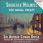 Sherlock Holmes: The Naval Treaty   Arthur Conan Doyle