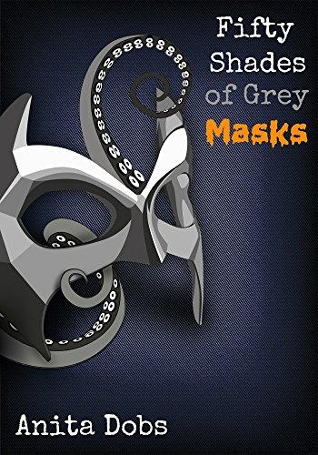 Anita Dobs - Fifty Shades of Grey Masks 2 (Fifty Shades of Grey Tentacles)