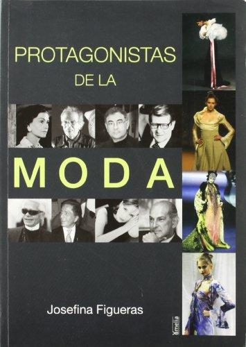 PROTAGONISTAS DE LA MODA