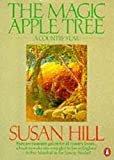 The Magic Apple Tree: A Country Year (0140064206) by Hill, Susan