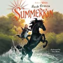 Summerkin: Winterling, Book 2 (       UNABRIDGED) by Sarah Prineas Narrated by Erin Moon