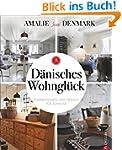 D�nisches Wohngl�ck: Inspirationen un...