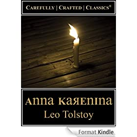 Anna Karenina (Maude Translation) (Carefully Crafted Classics� Book 1) (English Edition)