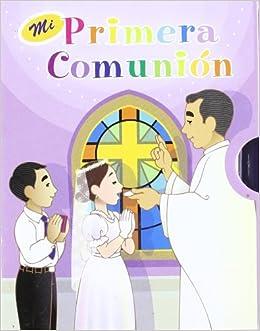 MI PRIMERA COMUNION Biblia/Oraciones San Pablo: PAULINAS